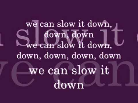 Slow It Down Lyrics & Tabs by Tyga - LyricsOchordS