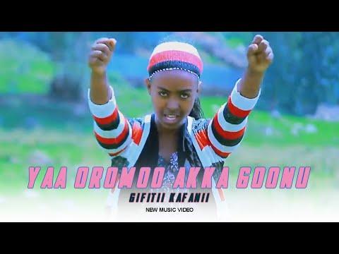 Gifitii Kafanii new oromo music 2018