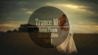 Trance Mix (Hanna Finsen Special Edition Part I)