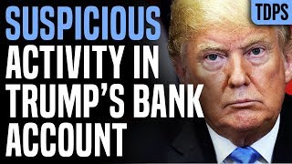 Uh Oh: Illegal Activity Suspected in Trump & Kushner Bank Accounts