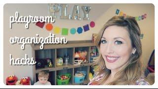 playroom organization hacks | brianna k