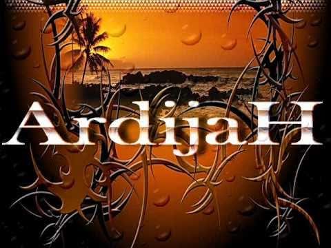 Ardijah - Watchin You (dj villez)