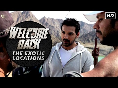 The Exotic Locations Of Welcome Back | Anil Kapoor, Nana Patekar, John Abraham