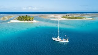 SAILING TUAMOTUS – A FRENCH POLYNESIA TRAVEL VIDEO