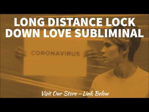 Long Distance Lock Down Love Relationship | Subliminal LDR Lock Down Relationship Affirmations
