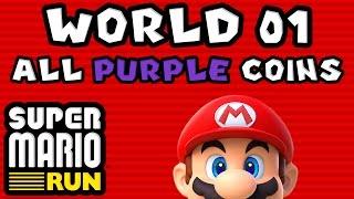 Super Mario Run: World 01 - ALL PURPLE COINS
