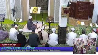 23 Mei 2019   /  18 Ramadan 1440H  - Khamis - Masjid An Naim Live Stream