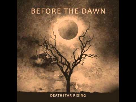 Before The Dawn - Unbroken
