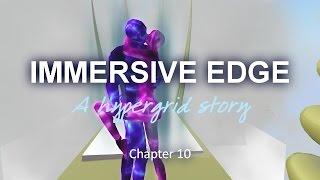 Immersive Edge Chapter 10