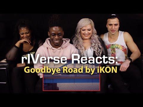 RIVerse Reacts: Goodbye Road By IKON - M/V Reaction