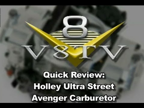 V8TV Quick Look: New Holley Ultra Street Avenger Carbs