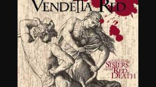 Watch Vendetta Red Silhouette Serenade video