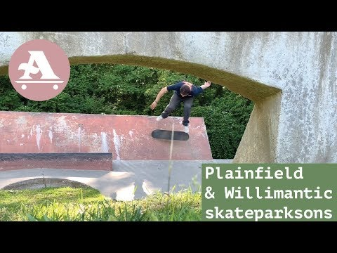 AIN skate team shreds Plainfield & Willimantic skateparks