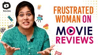 Frustrated Woman FRUSTRATION on Movie REVIEWS | #FrustratedWoman Telugu Web Series | Sunaina