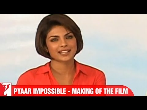 Making Of The Film - Part 2 - Pyaar Impossible