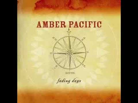 Amber Pacific - The Last Time