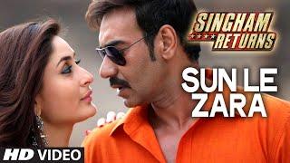 Sun Le Zara Video Song   Singham Returns   Ajay Devgn Kareena Kapoor