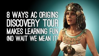 Assassin's Creed Origins Discovery Tour: 8 Ways it Makes Learning Fun, No Seriously We Mean It