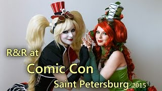 R&R at Comic Con Saint Petersburg 2015