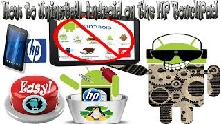How to Uninstall Android or CyanogenMod on the HP TouchPad (All versions)