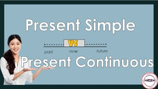 Present Simple vs Present Continuous - English Language