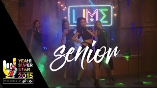 Video clip Senior | Lime | Yeah1 Superstar (Official Music Video)