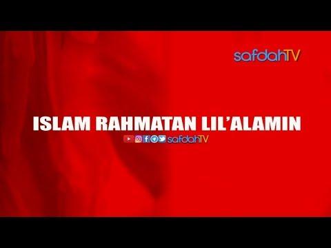 Seuntai Nasihat: Islam Rahmatan Lil'Alamin - Ustadz Nafi' Zainuddin, Lc