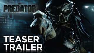 The Predator | Teaser Trailer [HD] | 20th Century FOX