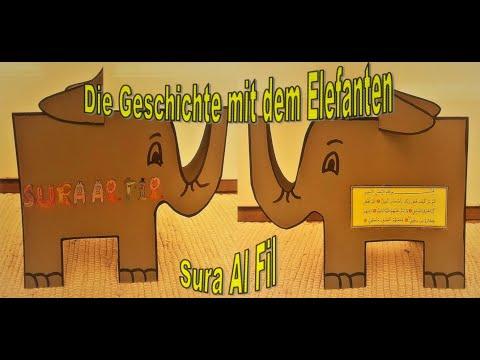 Sura Al - Fil  /  Die Geschichte mit dem Elefanten