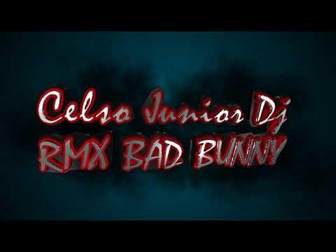 bad bunny feat nacho yandel bailame 2017 remix CelsO Jr