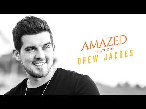 Drew Jacobs - Amazed (In Studio)