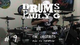 The Choirboys - Run To Paradise (Drum cover) by Paul Gherlani