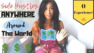 8 Side Hustles You Can Do Anywhere Around the World | 2018