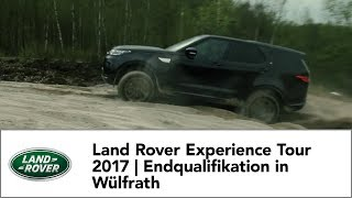 Land Rover Experience Tour 2017 - Die Endqualifikation in Wülfrath
