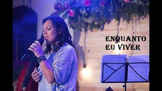 Lançamento CD Enquanto eu Viver - Leticia Lopes Santana