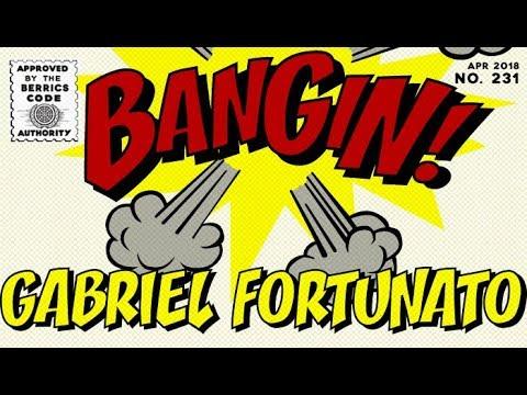 Gabriel Fortunato - Bangin!