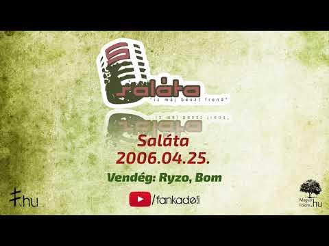 Saláta 2006.04.25. vendég: Ryzo, Bom (DSP)