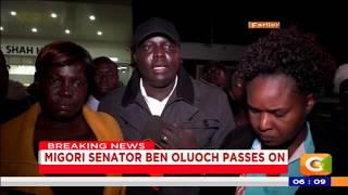 Power Breakfast: Migori Senator Ben Oluoch passes on