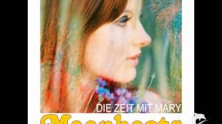 MOONBEATS - DIE ZEIT MIT MARY