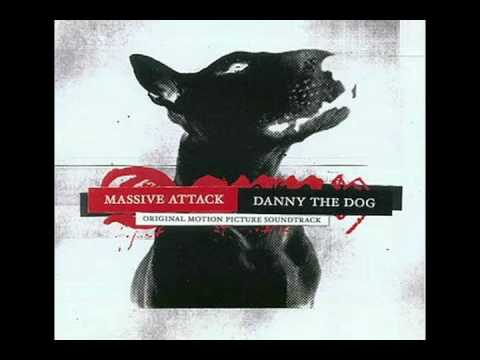 Massive Attack Danny the Dog