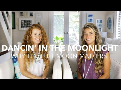 Dancin' In The Moonlight: Why The Full Moon Matters