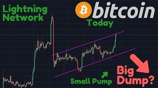 The Small Pump Came, So When BIG DUMP? | Lightning Network Vs. Bcash Supporters