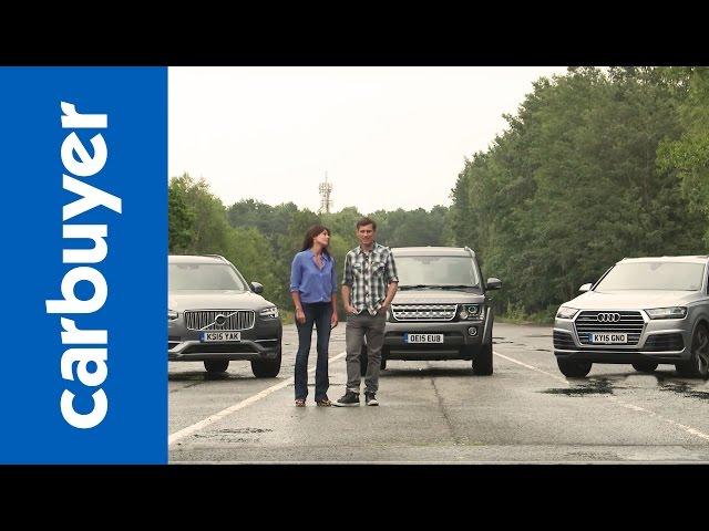 Audi Q7 vs Volvo XC90 vs Land Rover Discovery - Carbuyer ...