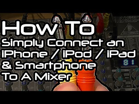How To Simply Connect Your iPhone / iPod / iPad To A Mixer