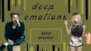 KPOP Playlist | deep emotions. (EMOTIONAL/MEANINGFUL SONGS)