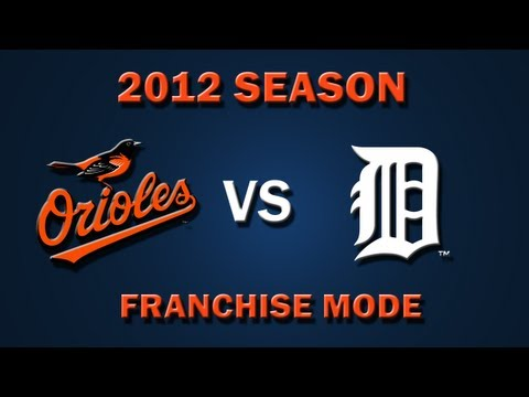 MLB 2K12: Baltimore Orioles vs. Detroit Tigers - Franchise Mode