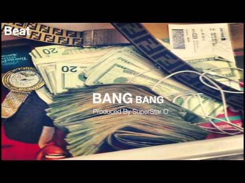 SuperStar O - Bang Bang (FREE DOWNLOAD BEAT)