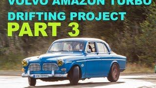 Volvo Amazon Turbo Drifting Project part 3