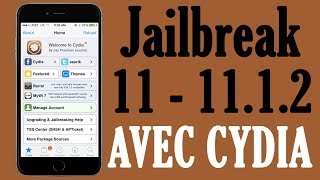 Jailbreak iOS 11 - 11.1.2 AVEC CYDIA iPhone, iPad, iPod (Electra FINAL)