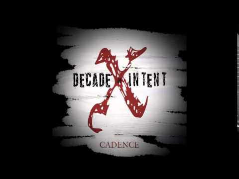 Decade of Intent - Your Words